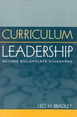 Curriculum Leadership By Bradley, Leo H.
